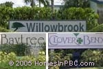 sign in front of Willowbrook / Baytree / Clover Bend in Boynton Beach