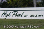sign in front of High Point of Delray in Delray Beach