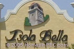sign in front of Isola Bella Estates in Lake Worth