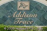 sign in front of Addison Trace in Delray Beach