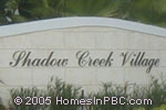 Click here for more information about Shadow Creek Village at Winston Trails                                     in Lake Worth