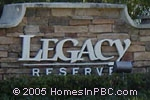 sign in front of Legacy Reserve in Lake Worth