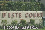 sign in front of DEste Court in Lake Worth