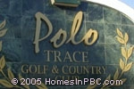 sign in front of Polo Trace in Delray Beach
