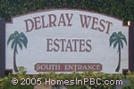 sign in front of Delray West Estates in Delray Beach