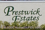 sign in front of Prestwick Estates in Boynton Beach