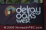 sign in front of Delray Oaks West in Delray Beach